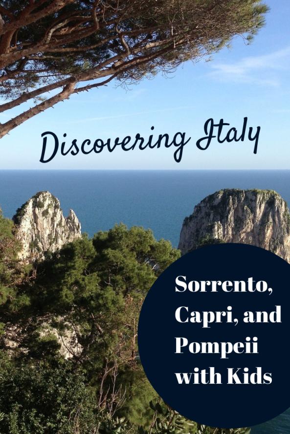 Sorrento, Capri, Pompeii