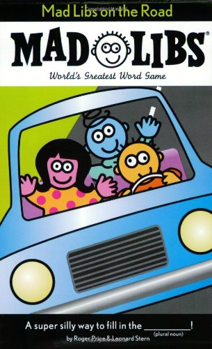activities for kids on a road trip Mad Libs-kids are a trip